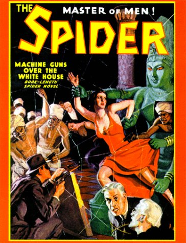 The Spider (#48): Machine Guns Over the White House