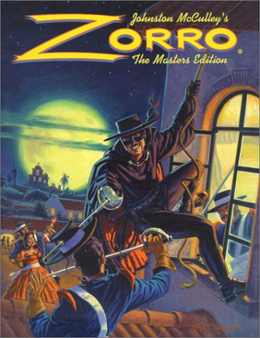 Zorro : The Masters Edition Vol. One: McCulley, Johnston