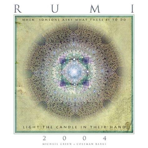 Poetry of Rumi, 2004 Calendar: Barks, Coleman; Green, Michael