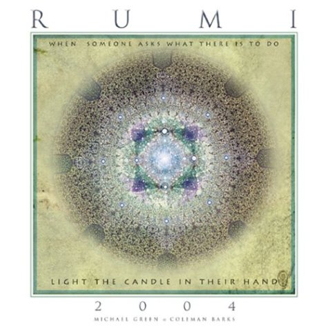 Poetry of Rumi, 2004 Calendar: Barks, Coleman; Green, Michael
