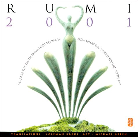Poetry of Rumi 2001 Calendar (9781891731457) by Barks, Coleman; Green, Michael