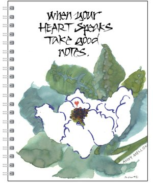9781891731617: When Your Heart Speaks, Take Good Notes