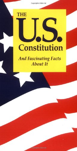 The U.S. Constitution: And Fascinating Facts About: Terry L. Jordan