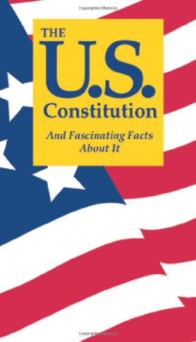 The U.S. Constitution And Fascinating Facts About: Jordan, Terry L.
