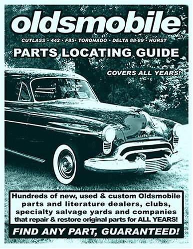 9781891752278: Oldsmobile / Cutlass / 442 / F85 / Toronado / Delta 88-98 / Hurst Parts Locating Guide