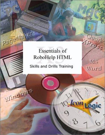 Essentials of RoboHelp HTML X3: Siegel, Kevin A.