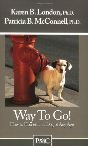 9781891767081: Way to Go! How to Housetrain a Dog of Any Age