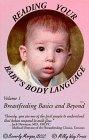 Reading Your Baby's Body Language (Breastfeeding Basics & Beyond Series Vol. 1): Nymoen, ...