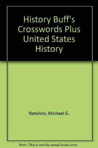 9781891769085: History Buff's Crosswords Plus United States History