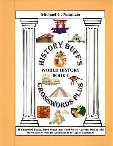 9781891769276: History Buff's Crosswords Plus World History Book I
