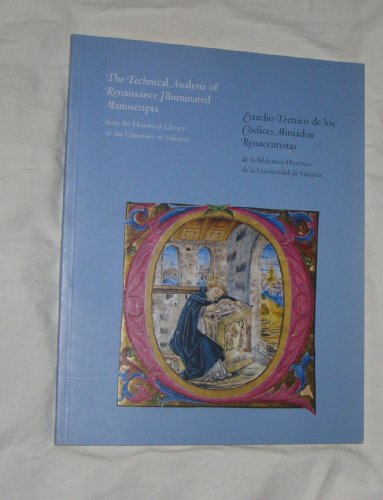 9781891771033: Technical Analysis of Renaissance Illuminated Manuscripts from the Historical Library of the University of Valencia