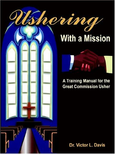 9781891773440: Ushering with a Mission