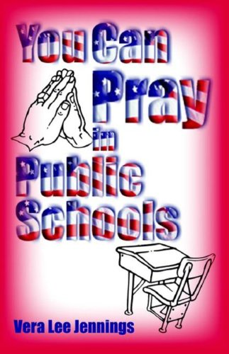 9781891773686: You Can Pray in Public Schools
