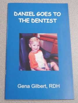 9781891774041: Daniel Goes to the Dentist