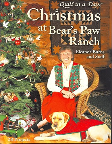 Christmas at the Bear's Paw Ranch, 28 Projects