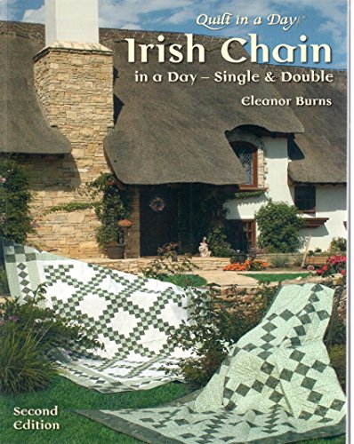 9781891776175: Irish Chain in a Day: Single and Double