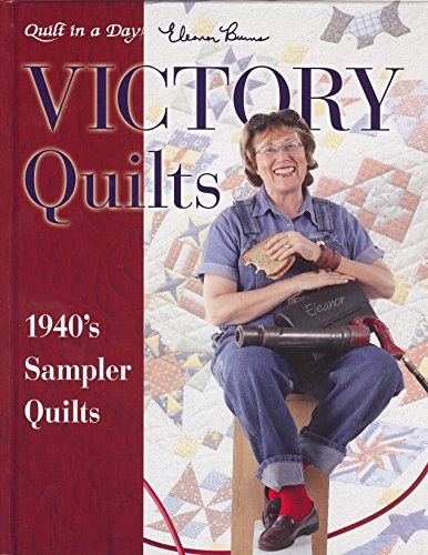 Victory Quilts (9781891776236) by Eleanor Burns