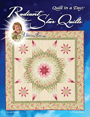 Radiant Star Quilts (9781891776526) by Eleanor Burns