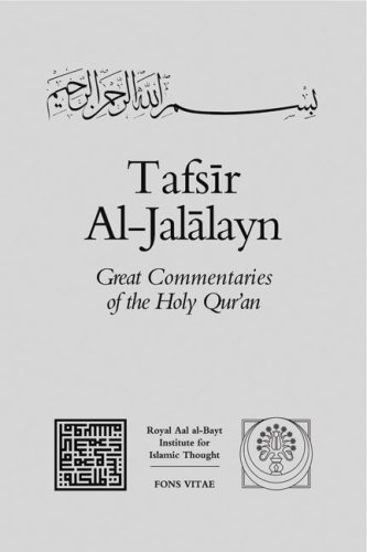 9781891785160: Tafsir Al-Jalalayn (Great Commentaries of the Holy Qur'an) (v. 1)