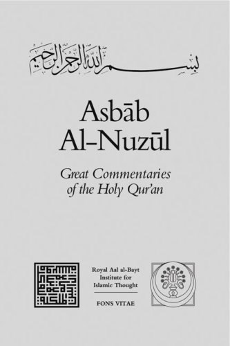 Asbab Al-Nuzul (Great Commentaries of the Holy