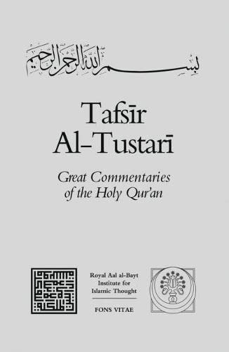 9781891785191: Tafsir Al-Tustari (Great Commentaries of the Holy Qur'an) (v. 4)