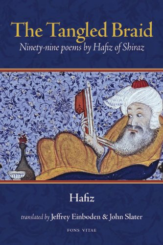 The Tangled Braid: Ninety-Nine Poems by Hafiz of Shiraz (1891785427) by Hafiz