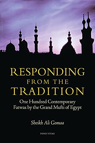 9781891785443: Responding from the Tradition: One Hundred Contemporary Fatwas by the Grand Mufti of Egypt