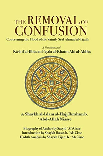 The Removal of Confusion: Concerning the Flood: Shaykh al-Islam al-Hajj