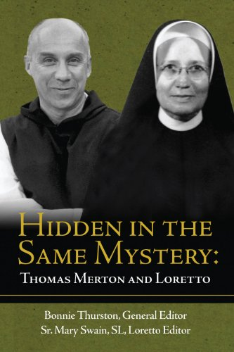 9781891785603: Hidden in the Same Mystery: Thomas Merton and Loretto