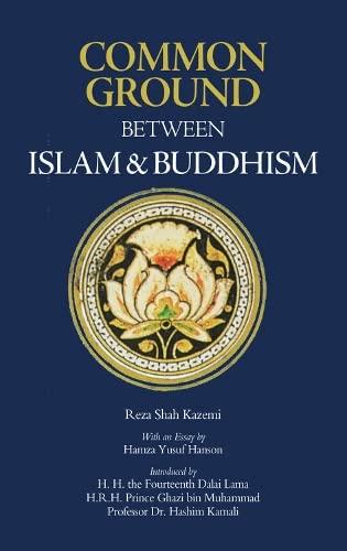 Common Ground Between Islam and Buddhism : Shah Kazemi, Reza;