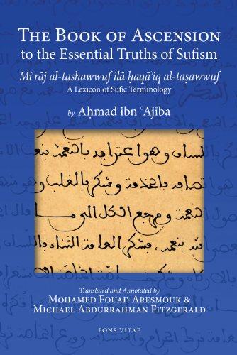 The Book of Ascension to the Essential Truths of Sufism: (Mi'raj al-tashawwuf ila haqa'iq ...