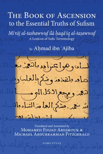9781891785849: The Book of Ascension to the Essential Truths of Sufism: (Mi'raj al-tashawwuf ila haqa'iq al-tasawwuf) A Lexicon of Sufic Terminology