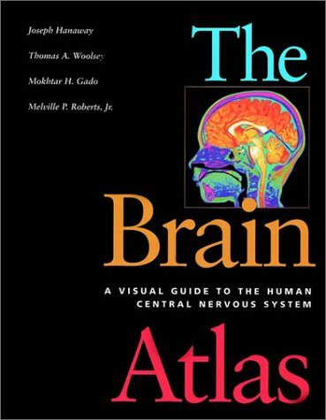 9781891786051: The Brain Atlas: A Visual Guide to the Human Central Nervous System