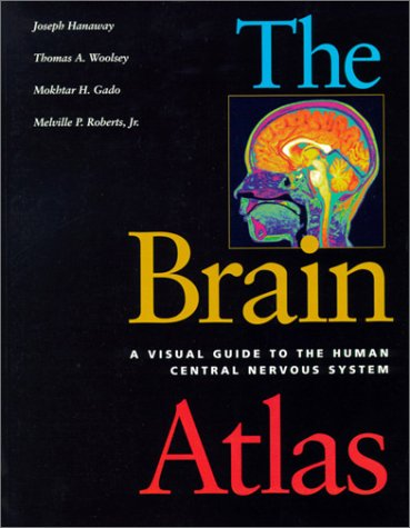9781891786068: The Brain Atlas: A Visual Guide to the Human Central Nervous System