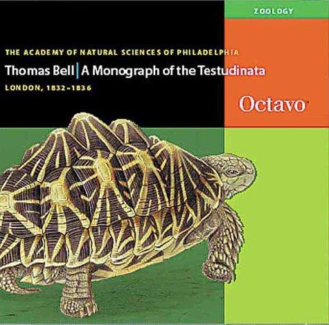A Monograph of the Testudinata (English and: Bell, Thomas