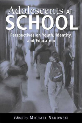 9781891792106: Adolescents at School: Perspectives on Youth, Identity, and Education
