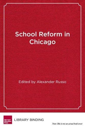 9781891792199: School Reform in Chicago: Lessons in Policy and Practice