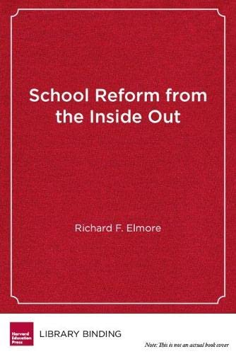 9781891792502: School Reform from the Inside Out: Policy, Practice, and Performance