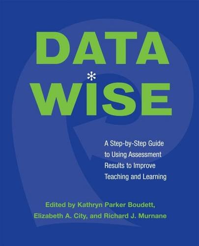 9781891792670: Data Wise: A Step-by-Step Guide to Using Assessment Results to Improve Teaching And Learning