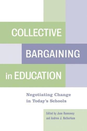 9781891792717: Collective Bargaining in Education: Negotiating Change in Today's Schools