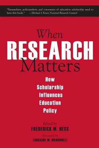 9781891792847: When Research Matters: How Scholarship Influences Education Policy