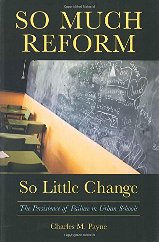 9781891792885: So Much Reform, So Little Change: The Persistence of Failure in Urban Schools