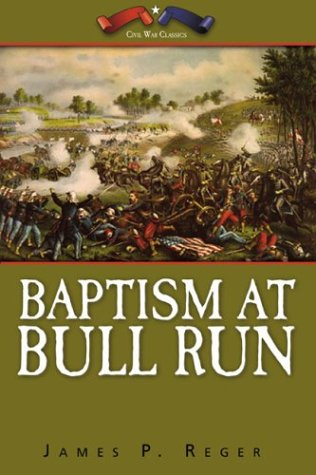 9781891799143: Baptism at Bull Run
