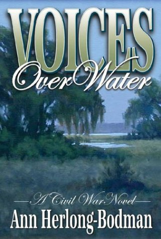 9781891799198: Voices Over Water: A Civil War Novel
