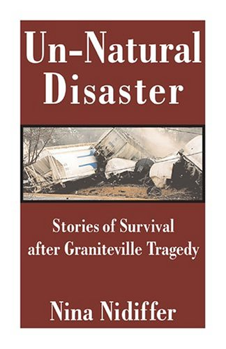 9781891799297: Un-natural Disaster: Stories of Survival After Graniteville Tragedy