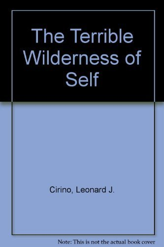 9781891812002: The Terrible Wilderness of Self