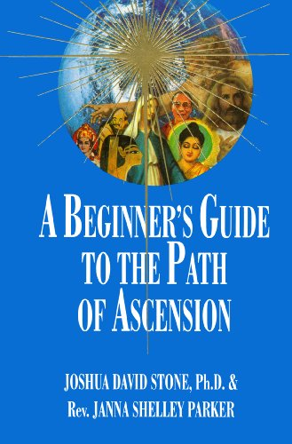 A BEGINNER'S GUIDE TO THE PATH OF ASCENSION (THE ASCENSION SERIES) (EASY-TO-READ ENCYCLOPEDIA OF ...