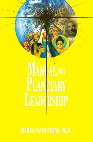 Manual for Planetary Leadership (Ascension Series, Book 9) (Easy-To-Read Encyclopedia of the Spiritual Path) (1891824058) by Joshua David Stone; PhD