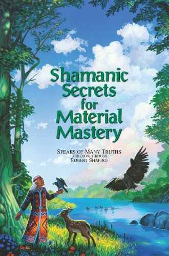 9781891824128: Shamanic Secrets for Material Mastery (Shamanic Secrets)