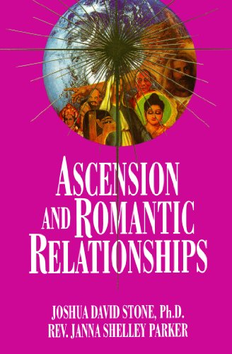 Ascension and Romantic Relationships (Ascension Series, Book: Janna Shelley Parker,
